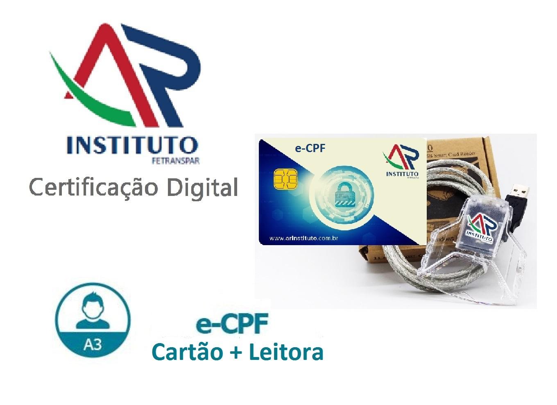 E-CPF A3 EM CARTÃO INTELIGENTE + LEITORA (VALIDADE DE 02 ANOS)