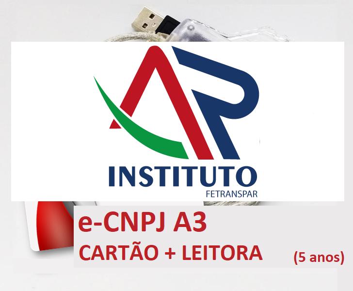 E-CNPJ A3 EM CARTÃO INTELIGENTE + LEITORA (VALIDADE DE 05 ANOS)