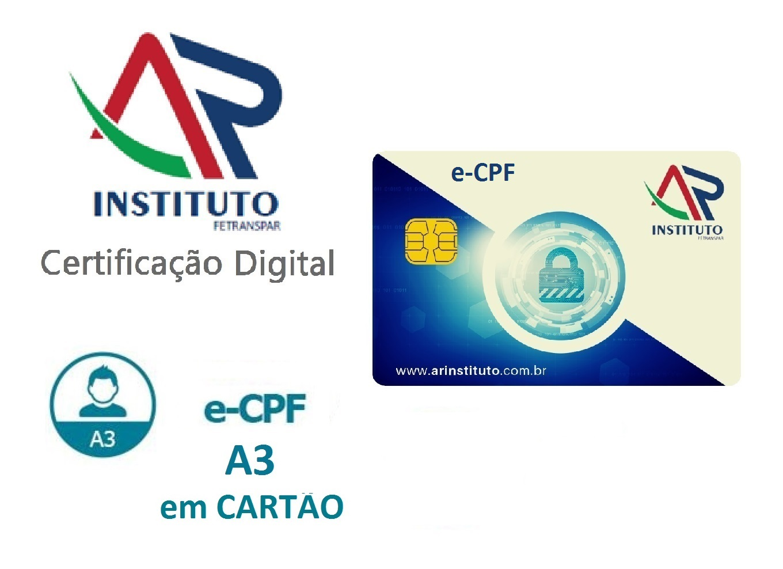 E-CPF A3 EM CARTÃO INTELIGENTE (VALIDADE DE 03 ANOS)